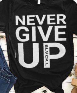 Premium Never Give Up Blackl Shirt 1 1 247x296 - Premium Never Give Up Blackl Shirt