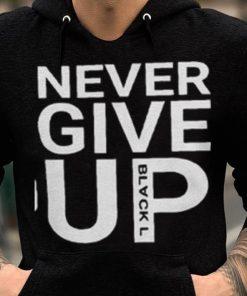 Premium Never Give Up Blackl Shirt 2 1 247x296 - Premium Never Give Up Blackl Shirt