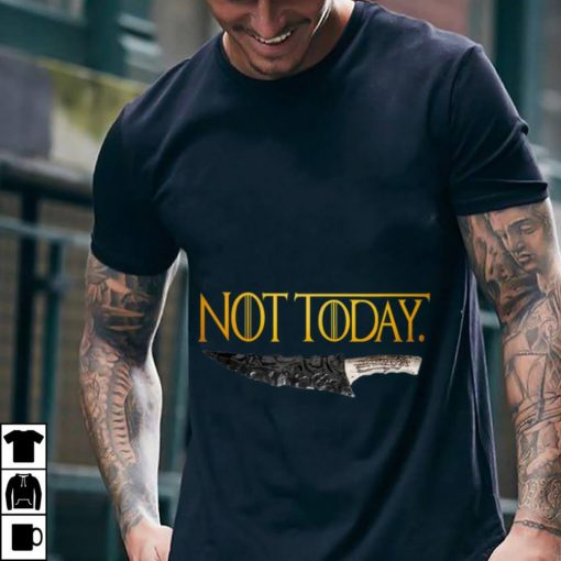 Premium Weapon What do we say to the god of death Not Today Game Of Thrones shirt 2 1 510x510 - Premium Weapon What do we say to the god of death Not Today Game Of Thrones shirt