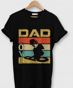 Retro Vintage Dad Love DJ Deejay Fathers Day shirt 1 1 247x296 - Retro Vintage Dad Love DJ Deejay Fathers Day shirt