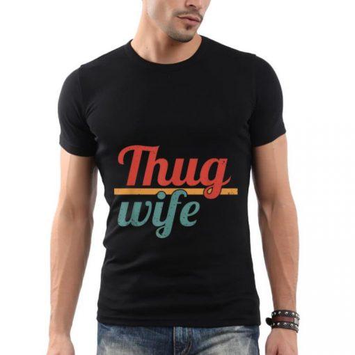 Thug Wife Shirt 2 1 510x510 - Thug Wife Shirt