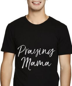 Top Christian Pray Mama Mother s Day Shirt 2 1 247x296 - Top Christian Pray Mama Mother's Day Shirt