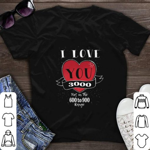 Top Endgame not in the 600 to 900 I love you 3000 shirt 1 1 510x510 - Top Endgame not in the 600 to 900 I love you 3000 shirt