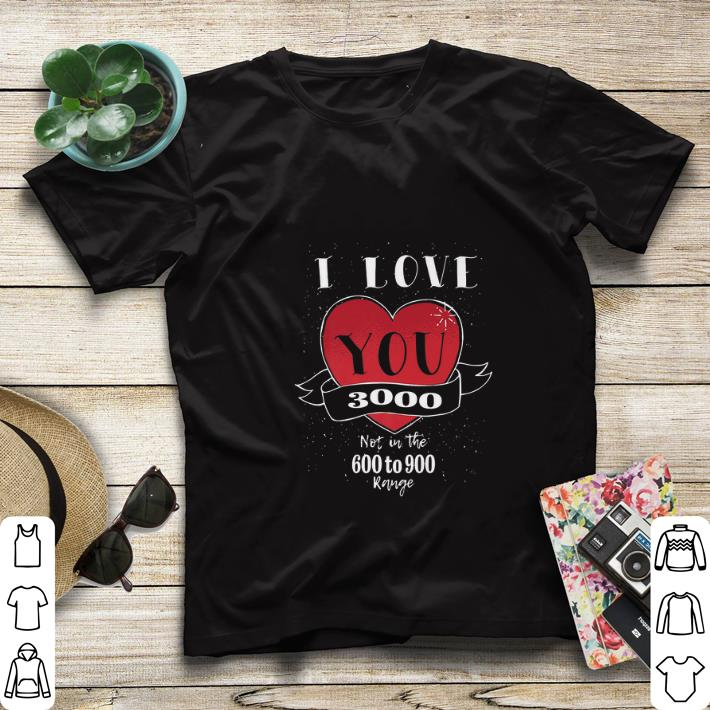Top Endgame not in the 600 to 900 I love you 3000 shirt