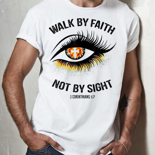 Top Walk By Faith Not By Sight Eye Cross shirt 2 1 510x510 - Top Walk By Faith Not By Sight Eye Cross shirt