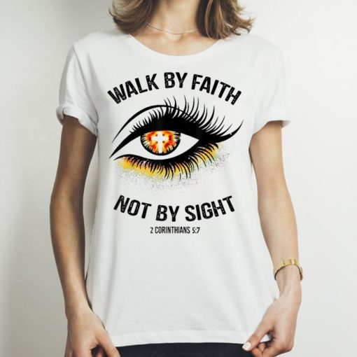 Top Walk By Faith Not By Sight Eye Cross shirt 3 1 510x510 - Top Walk By Faith Not By Sight Eye Cross shirt