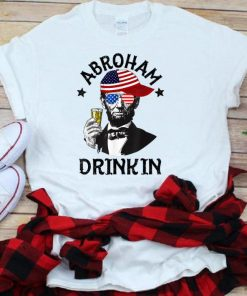 Abroham Drinking Lincoln 4th Of July shirt 1 1 247x296 - Abroham Drinking Lincoln 4th Of July shirt