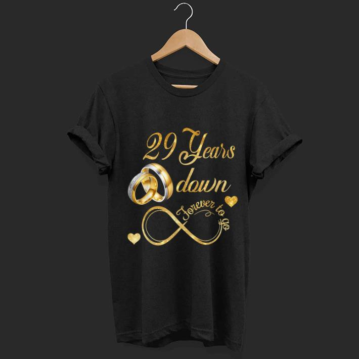 Awesome 29th Wedding Anniversary Down Forever To Go shirt