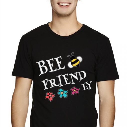 Awesome Be Kind And Friendly To Save Bees shirt 2 1 510x510 - Awesome Be Kind And Friendly To Save Bees shirt