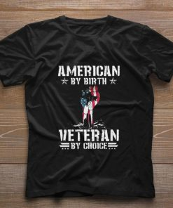 Awesome Flag American by birth veteran by choice shirt 1 1 247x296 - Awesome Flag American by birth veteran by choice shirt