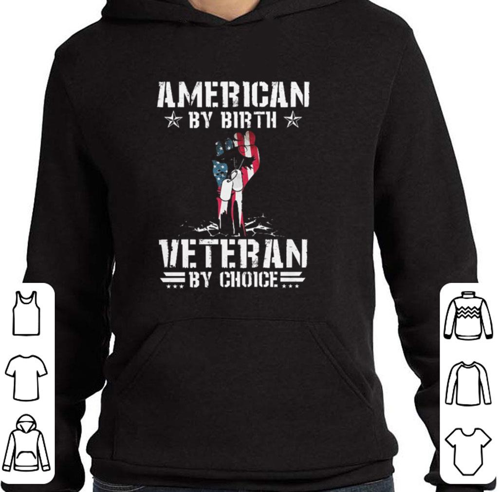 Awesome Flag American by birth veteran by choice shirt