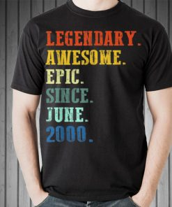 Awesome Legendary Awesome Epic Since June 2000 Vintage shirt 2 1 247x296 - Awesome Legendary Awesome Epic Since June 2000 Vintage shirt
