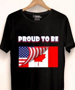 Awesome Proud To Be Canadian And American Flag shirt 1 1 247x296 - Awesome Proud To Be Canadian And American Flag shirt