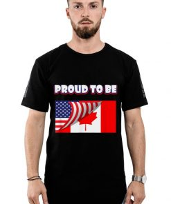 Awesome Proud To Be Canadian And American Flag shirt 2 1 247x296 - Awesome Proud To Be Canadian And American Flag shirt