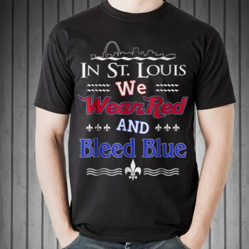 Awesome St Louis We Wear Red and Bleed Blue shirt 2 1 510x510 - Awesome St. Louis We Wear Red and Bleed Blue shirt