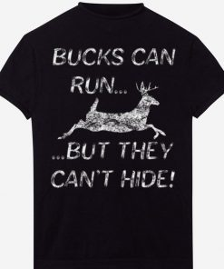 Bucks Can Run But They Can t Hide Buck Hunting shirt 1 1 247x296 - Bucks Can Run But They Can't Hide Buck Hunting shirt