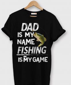 Dad Is My Name Fishing Is My Game shirt 1 1 247x296 - Dad Is My Name Fishing Is My Game shirt