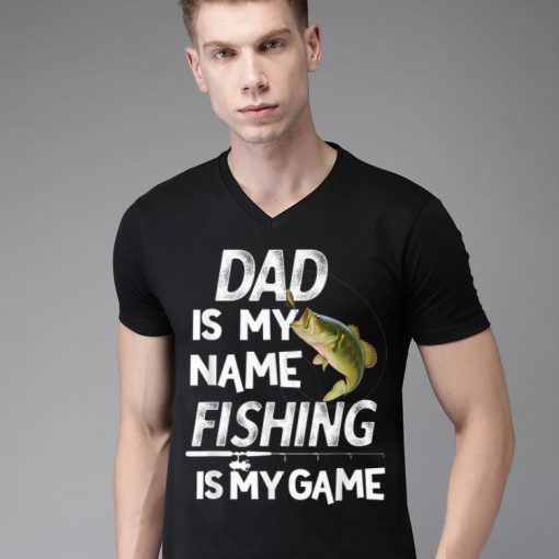 Dad Is My Name Fishing Is My Game shirt 2 1 510x510 - Dad Is My Name Fishing Is My Game shirt