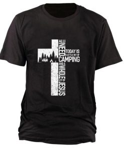 Funny Camping all i need today is a little bit of camping and a whole lot of Jesus shirt 1 1 247x296 - Funny Camping all i need today is a little bit of camping and a whole lot of Jesus shirt