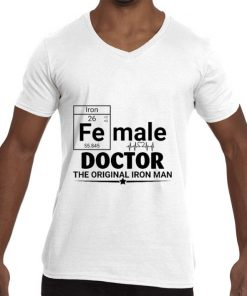 Funny Female Doctor the original Iron Man shirt 2 1 247x296 - Funny Female Doctor the original Iron Man shirt