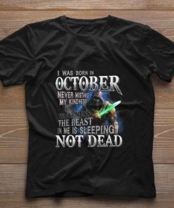 Funny I was born in october never mistake my kindness not dead shirt 1 1 247x296 - Funny I was born in october never mistake my kindness not dead shirt