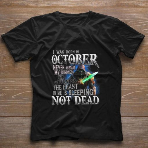 Funny I was born in october never mistake my kindness not dead shirt 1 1 510x510 - Funny I was born in october never mistake my kindness not dead shirt