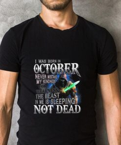 Funny I was born in october never mistake my kindness not dead shirt 2 1 247x296 - Funny I was born in october never mistake my kindness not dead shirt