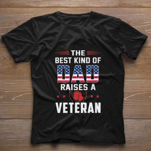 Funny The best kind of dad raises a veteran American flag shirt 1 1 510x510 - Funny The best kind of dad raises a veteran American flag shirt