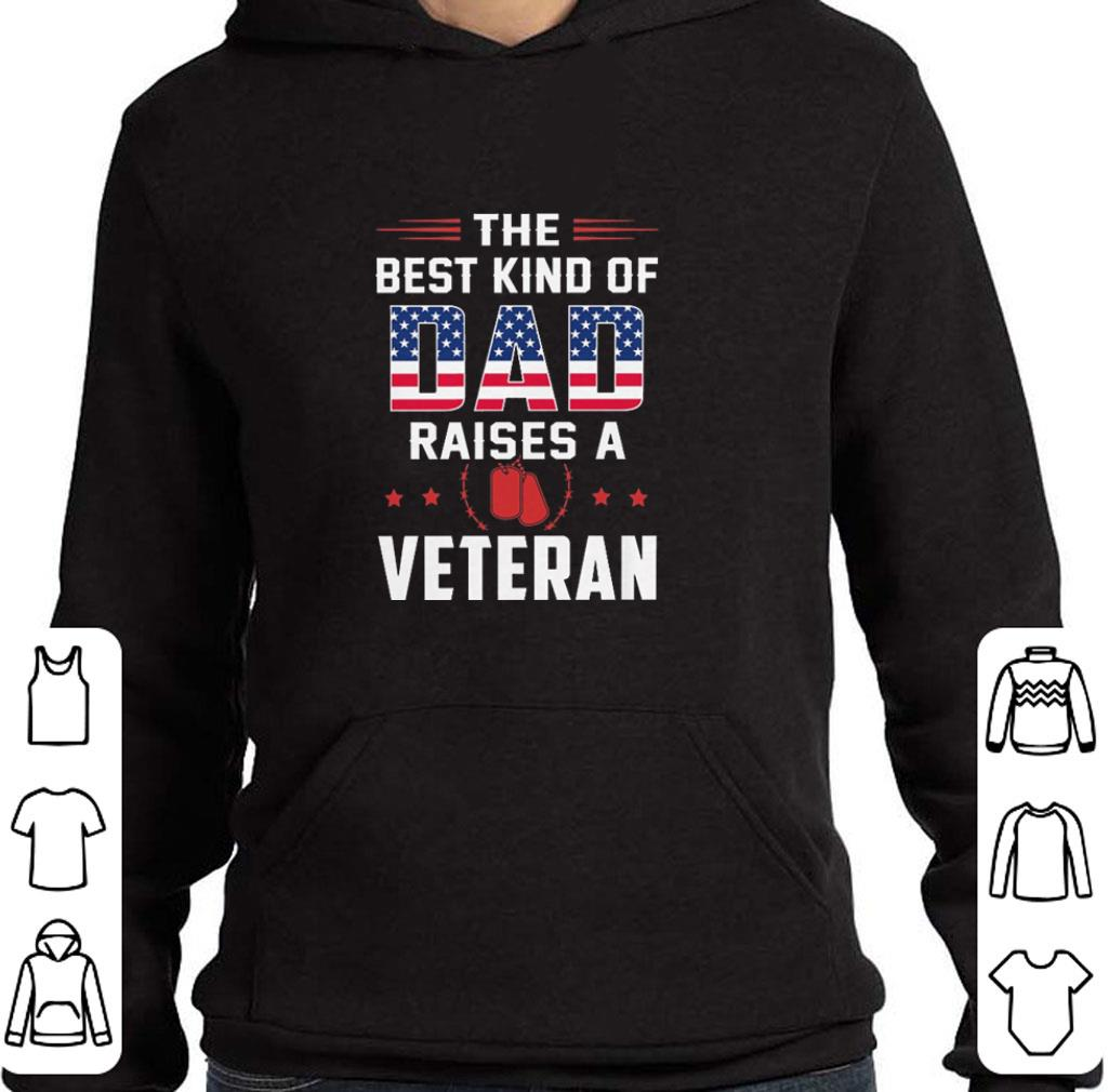Funny The best kind of dad raises a veteran American flag shirt