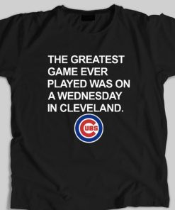Hot Chicago Cubs The greatest game ever played was on a wednesday in cleveland shirt 1 1 247x296 - Hot Chicago Cubs The greatest game ever played was on a wednesday in cleveland shirt