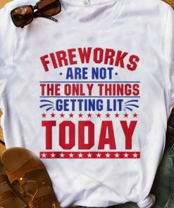 Hot Fireworks Are Not The Only Things Getting Lit Today 4th Of July Independence Day shirt 1 1 247x296 - Hot Fireworks Are Not The Only Things Getting Lit Today 4th Of July Independence Day shirt