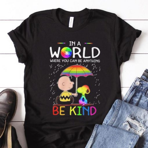 Hot LGBT in a world where you can be Snoopy shirt 1 1 510x510 - Hot LGBT in a world where you can be Snoopy shirt