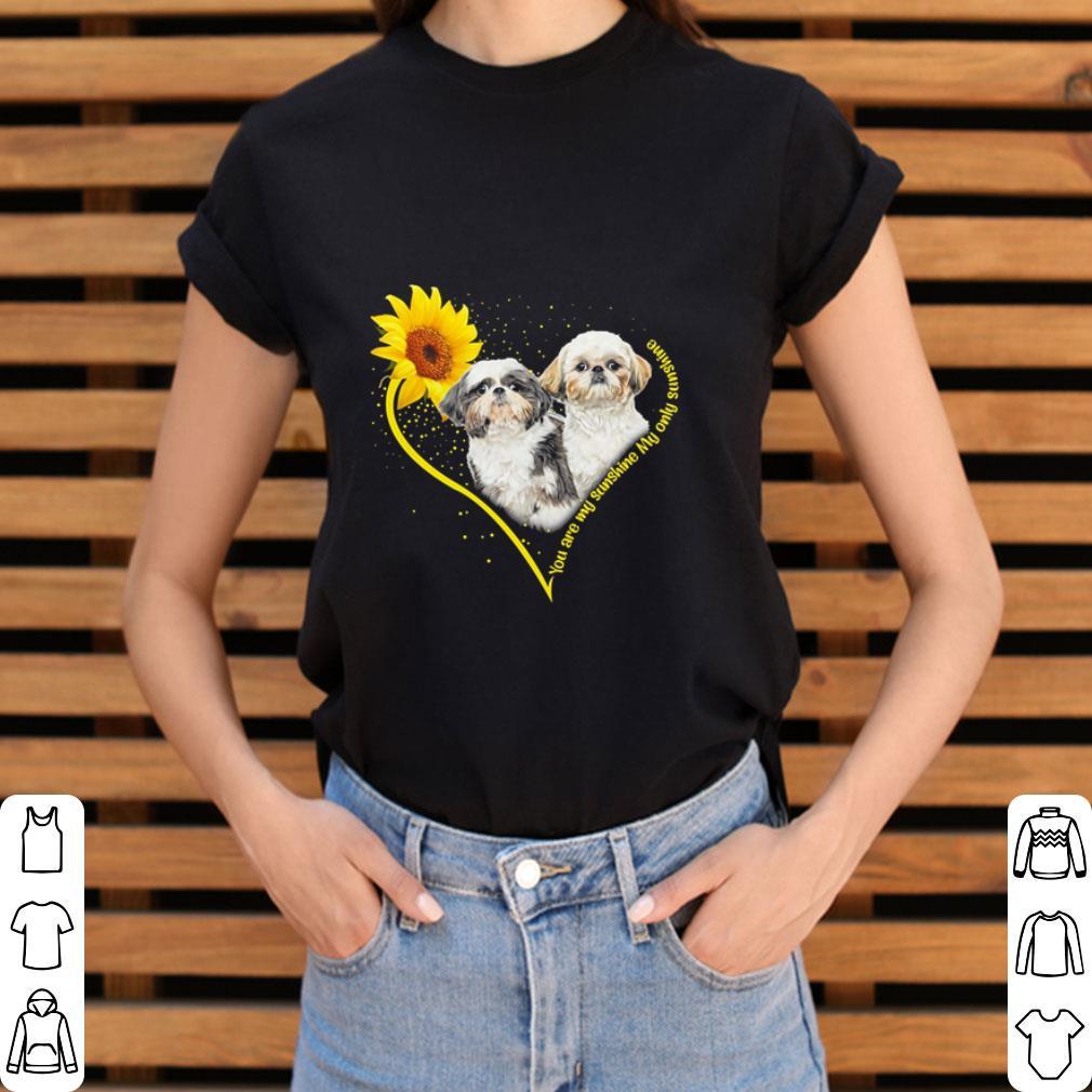 Hot Shih Tzu heart sunflower you are my sunshine my only sunshine shirt