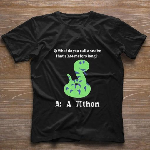 Hot What do you call a snake that s 3 14 meters long athon shirt 1 1 510x510 - Hot What do you call a snake that's 3.14 meters long athon shirt