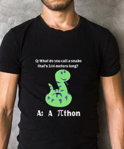 Hot What do you call a snake that s 3 14 meters long athon shirt 2 1 247x296 - Hot What do you call a snake that's 3.14 meters long athon shirt