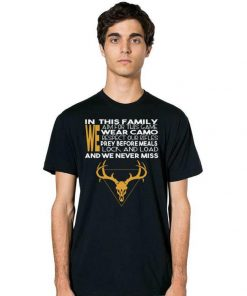In This Family We Aim For This Game We Wear Camo And We Never Miss shirt 2 1 247x296 - In This Family We Aim For This Game We Wear Camo And We Never Miss shirt
