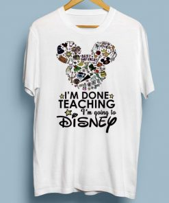 Nice I m done teaching i m going to Disney Mickey Mouse shirt 1 1 247x296 - Nice I'm done teaching i'm going to Disney Mickey Mouse shirt