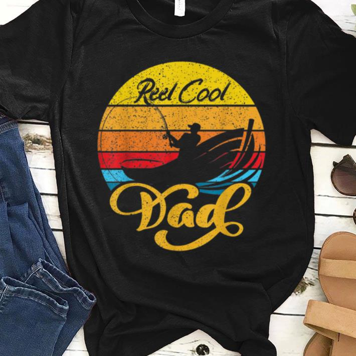 Nice Vintage Reel Cool Dad Fishing Father Day Shirt