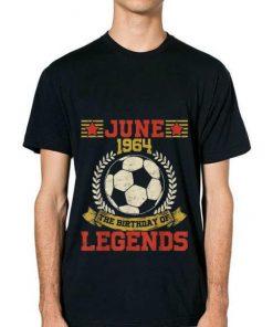 Official 1964 June 55th Birthday Football Soccer Legend Shirt 2 1 247x296 - Official 1964 June 55th Birthday Football Soccer Legend Shirt