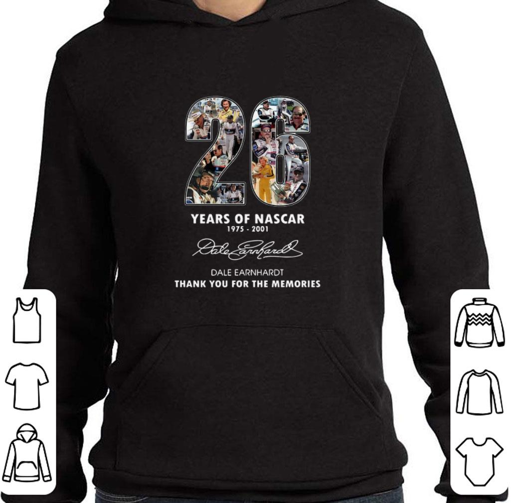 Official 26 years of Nascar 1975-2001 Dale Earnhardt thank you for the memories shirt