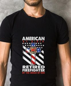 Official American by birth retired firefighter by the grace of god shirt 2 2 1 247x296 - Official American by birth retired firefighter by the grace of god shirt