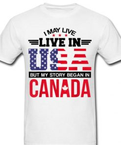 Official Canadian American May Live In USA Began In Canada shirt 2 1 247x296 - Official Canadian American - May Live In USA Began In Canada shirt