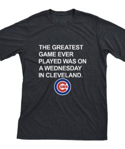 Official Chicago Cubs The greatest game ever played was on a wednesday in cleveland shirt 1 1 1 247x296 - Official Chicago Cubs The greatest game ever played was on a wednesday in cleveland shirt