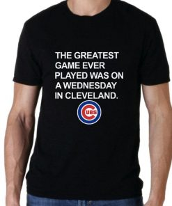 Official Chicago Cubs The greatest game ever played was on a wednesday in cleveland shirt 2 1 1 247x296 - Official Chicago Cubs The greatest game ever played was on a wednesday in cleveland shirt