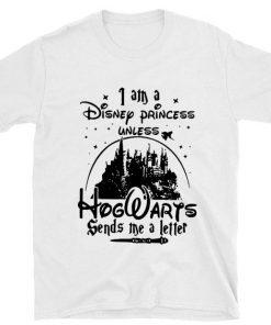 Official I am a Disney princess unless Hogwarts sends me a letter shirt 1 1 247x296 - Official I am a Disney princess unless Hogwarts sends me a letter shirt