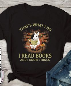 Official Rabbit that s what i do i read books and i know things shirt 1 1 247x296 - Official Rabbit that's what i do i read books and i know things shirt