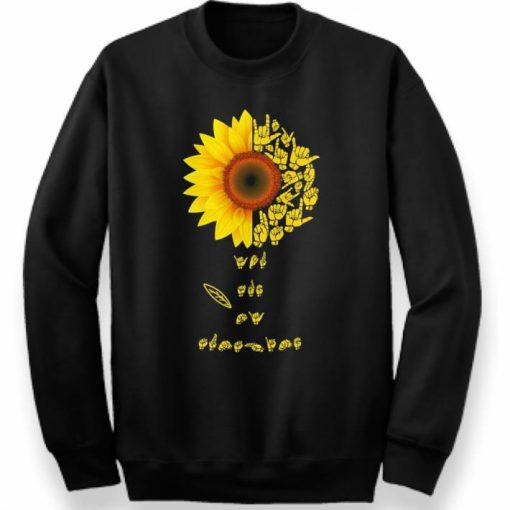 Official Sunflower sign language you are sunshine shirt 3 1 510x510 - Official Sunflower sign language you are sunshine shirt