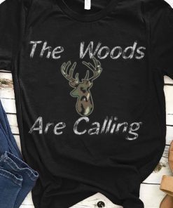 4965e4e0 Official The Woods Are Calling Deer Hunting Shirt 1 1 247x296 - Official  The Woods Are