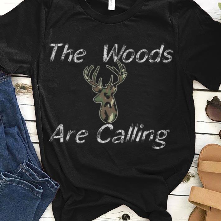Official The Woods Are Calling Deer Hunting Shirt