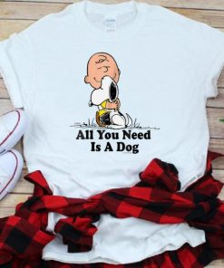 Original All You Need Is a Dog Snoopy Peanuts shirt 1 1 247x296 - Original All You Need Is a Dog Snoopy Peanuts shirt
